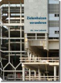 Boek: Ziekenhuizen veranderen